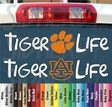 Tiger Clemson Or Auburn Tigers Life Football Fan Vinyl Car Decal Sticker Choice Ebay