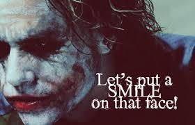 joker quotes lets put a smile upload mega quotes