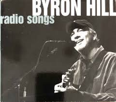 Byron Hill - Radio Songs (2011, CD) | Discogs