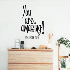 Amazon Com You Are Amazing Remember That Inspirational Life Quotes Wall Art Vinyl Decal 34 X 23 Decoration Vinyl Sticker Motivational Wall Art Decal Bedroom Living Room Decor