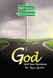God and Your Decisions - Kindle edition by Graham, Byron. Religion &  Spirituality Kindle eBooks @ Amazon.com.