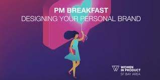 PM Breakfast: Designing Your Personal Brand as a Product Leader - San
