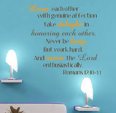 Love Serve The Lord Romans 12 10 11 Wall Decor Romans 12 10 Scripture Wall Decal Serve The Lord