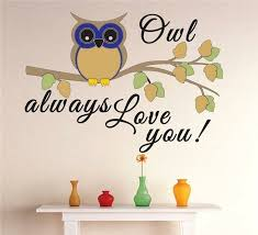 Design With Vinyl Owl Always Love You Text Lettering Wall Decal Wayfair