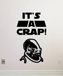Amazon Com It S A Crap Wall Decal Wc Toilet Vinyl Sticker Admiral Ackbar It S A Trap Star Wars Wall Art Design Housewares Kids Room Bedroom Decor Removable Wall Mural 53zzz Home Improvement