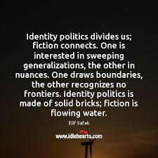 Image result for quotes identity politics
