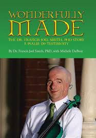 Wonderfully Made: Smith Phd, Dr Francis Joel, Dubroy, Michele:  9781642998580: Amazon.com: Books