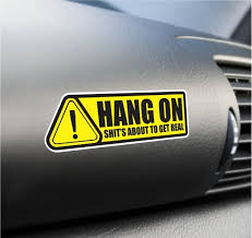 Hang On Funny Sticker Set Vinyl Decal Dashboard Warning Sticker Car Window Decal Ebay Funny Car Decals Car Sticker Ideas Car Stickers