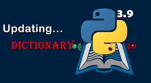 Updating Dictionary in Python 3.9