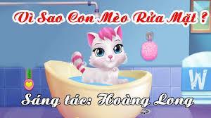 Vì Sao Con Mèo Rửa Mặt | Ca Nhạc Thiếu Nhi hay - YouTube