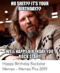 ✅ best memes about happy birthday rockstar happy birthday