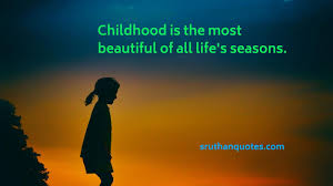sruthan quotes childhood quotes