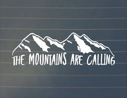Decal The Mountains Are Calling Vinyl Decal Mountains Car Decal Hiking Car Decal Hiking Decals Adventure Decals H Car Decals Nature Decal Mountain Decal