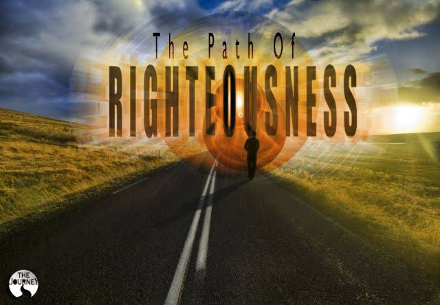 Image result for path of righteousness""