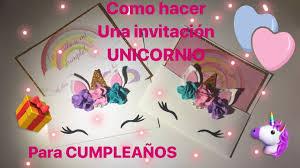 Como Hacer Invitacion De Unicornio Para Cumpleanos