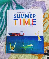 Summer Time by Antonia Pesenti and illustrated by Hilary Bell –  Educate.Empower.