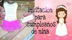 Manualidades Invitacion Para Un Cumpleanos De Nina Youtube