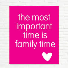 family quality time quote quotesta