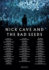 Nick Cave and The Bad Seeds European and UK Tour 2020 - Nick Cave