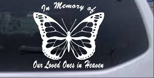In Memory Of Our Loved Ones In Heaven Butterfly Car Or Truck Window Decal Sticker Rad Dezigns