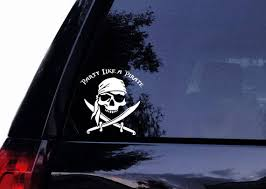 Pirate Decal Pirate Skull Party Like A Pirate Vinyl Car Etsy
