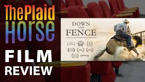 Tph Movie Review Down The Fence Documentary The Plaid Horse Magazine