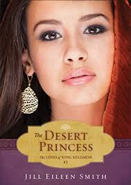 The Desert Princess (Ebook Shorts) (The Loves of King Solomon Book #1) -  Kindle edition by Smith, Jill Eileen. Religion & Spirituality Kindle eBooks  @ Amazon.com.