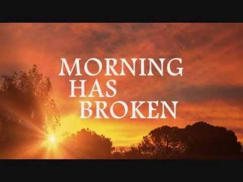 """Image result for morning has broken"""""""