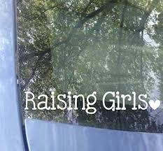 Amazon Com Raising Girls Car Decal Mom Dad Of Girls Bumper Sticker 7 5 X1 5 Color Options Handmade