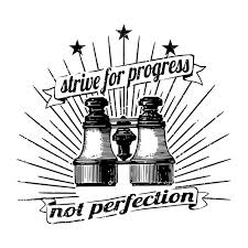 Free Vector Strive For Progress Not Perfection Vector