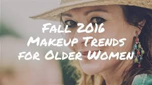 fall 2016 makeup trends for older women