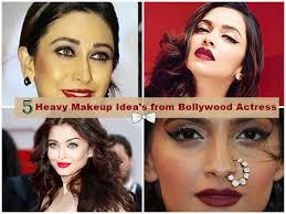 heavy makeup idea s from bollywood actress
