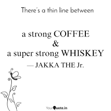 a strong coffee a super quotes writings by bharath jakka