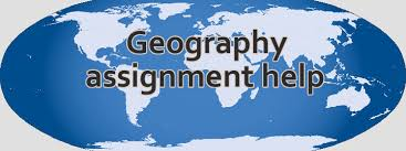 Geography Best Assignment Help | Asignment Help UK And USA