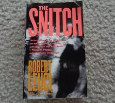 The Snitch by Robert Leuci 9780312965105 | eBay