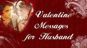 sweet happy valentine messages for husband love messages