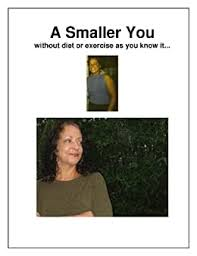 A Smaller You - Kindle edition by Scott, Addie. Health, Fitness ...