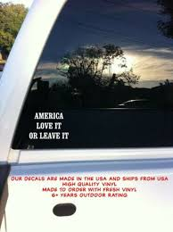 America Love It Or Leave It Car Auto Truck Window Vinyl Decal Sticker Home Garden Children S Bedroom Child Decor Decals Stickers Vinyl Art