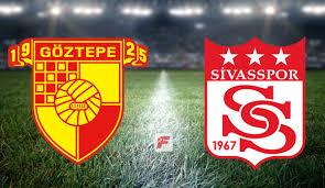 Göztepe - Sivasspor maçı ne zaman, saat kaçta, hangi kanalda ...