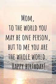 best happy birthday mom wishes quotes messages