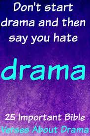helpful bible verses about drama