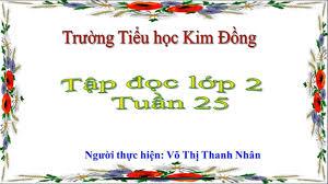 Trường Tiểu học Kim Đồng Quận 6: Tập đọc 2 - Bài Bé nhìn biển (Tuần 25) -  YouTube