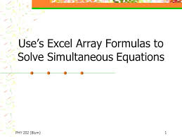 phy 202 blum 1 use s excel array