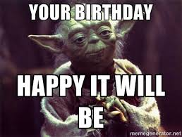 images for gt yoda happy birthday yoda quotes funny fear