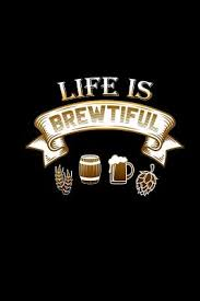life is brewtiful 6x9 dotted notebook