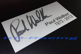 Paul Walker Memorial Rip Decal Sticker X 1 Pc Kd Racing Vinyl Decal Sticker Pro Store