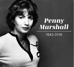 """Madison Cowan on Twitter: """"I've adored Penny Marshall since her days as Myrna  Turner on The Odd Couple. Phenomenal writer, actor, comedian, producer and  1st female director to helm a $100 million"""