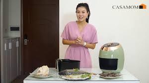 Chia sẻ của diễn viên Thanh Hương về nồi chiên không dầu Casamom ...