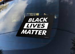 Black Lives Matter Bumper Sticker Signs Of Justice