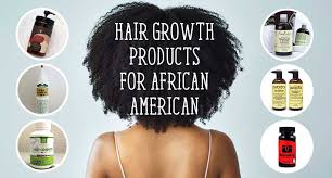 9 best hair growth s for african
